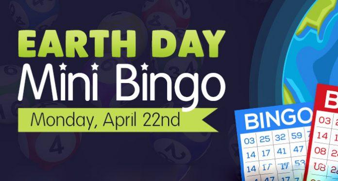 Earth Day Mini Bingo Games April 22 at Downtown Bingo