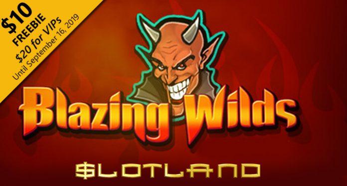 Slotland Introduces Devilish New Blazing Wilds Game, $10 Freebie
