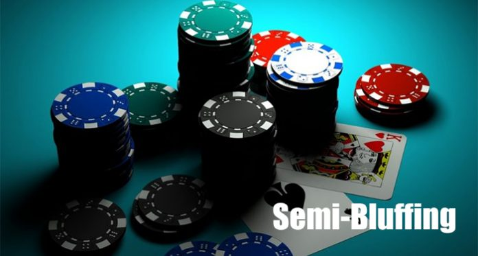 6 Highly Profitable Tips About The Semi-Bluffing