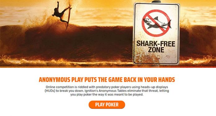 Play Ignition Casinos Anonymous Tables and Eliminate the Sharks!