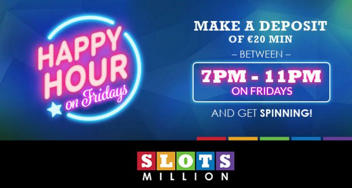 Join Slots Million for Friday Nights Happy Hour